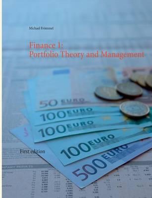 Finance 1: Portfolio Theory and Management (Paperback)