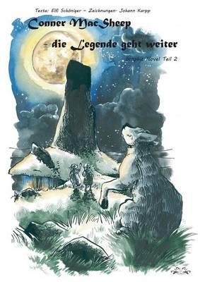 Conner MacSheep, die Legende geht weiter: Graphic Novel Teil 2 (Paperback)