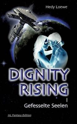 Dignity Rising I (Paperback)