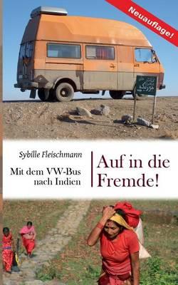 Auf in Die Fremde! (Paperback)
