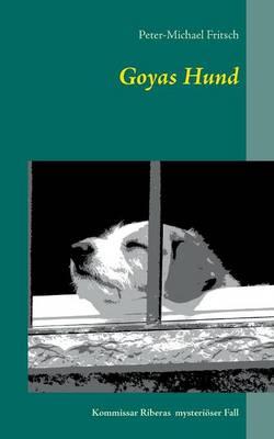 Goyas Hund (Paperback)