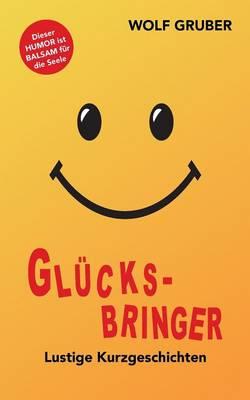 Glucksbringer (Paperback)