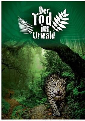 Der Tod Im Urwald (Paperback)