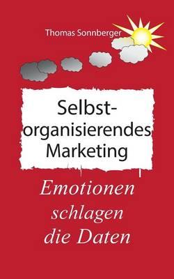 Selbstorganisierendes Marketing (Paperback)