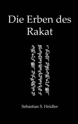 Die Erben Des Rakat (Paperback)