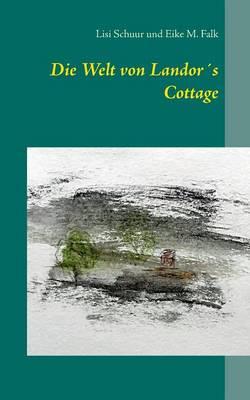 Die Welt Von Landors Cottage (Paperback)