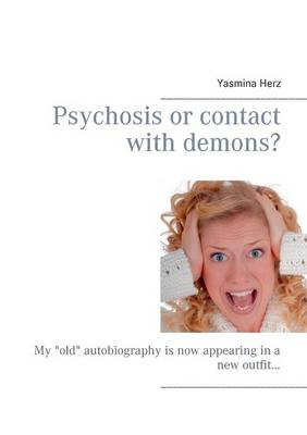 Psychosis or Contact with Demons? (Paperback)