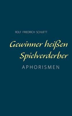 Gewinner Heissen Spielverderber (Paperback)