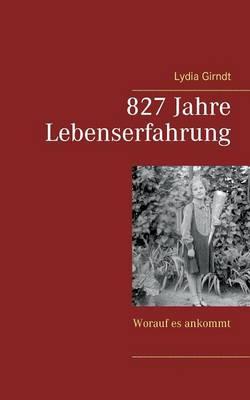 827 Jahre Lebenserfahrung (Paperback)