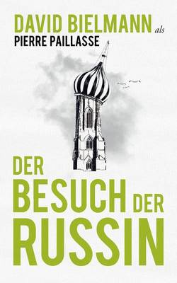 Der Besuch Der Russin (Paperback)