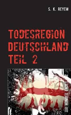 Todesregion Deutschland 2 (Paperback)