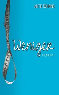 Weniger (Paperback)