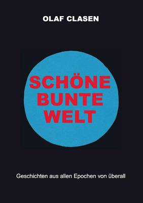 Schone Bunte Welt (Paperback)