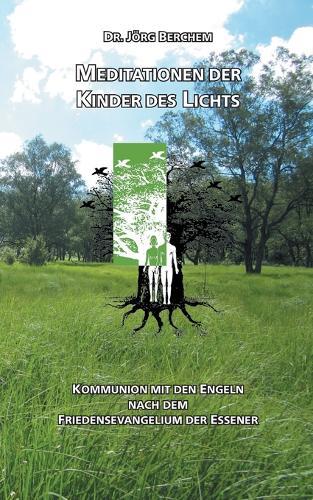 Meditationen Der Kinder Des Lichts (Paperback)