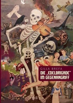 """Die """"Edelbrigade"""" Im Gegenangriff (Paperback)"""