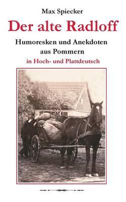 Der Alte Radloff (Paperback)