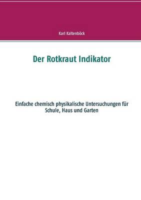 Der Rotkraut Indikator (Paperback)