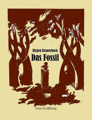 Das Fossil (Paperback)