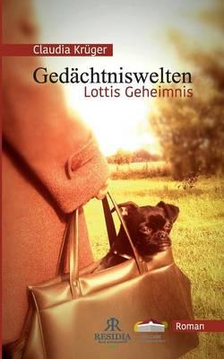 Gedachtniswelten, Lottis Geheimnis (Paperback)