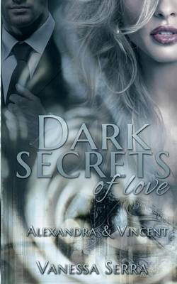 Dark Secrets of Love (Paperback)
