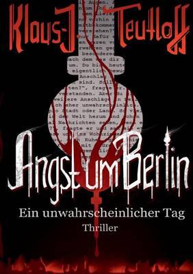 Angst Um Berlin (Paperback)