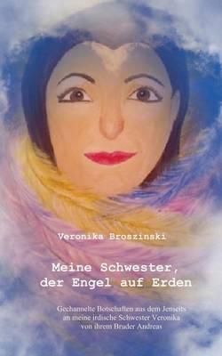 Meine Schwester, Der Engel Auf Erden (Paperback)
