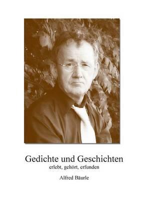 Gedichte Und Geschichten (Paperback)