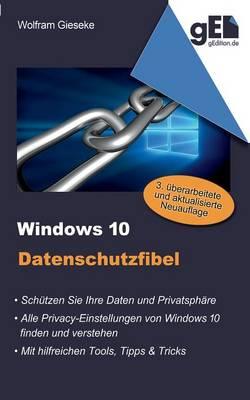 Windows 10 Datenschutzfibel (Paperback)