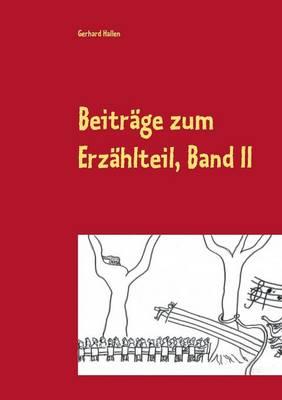Beitrage Zum Erzahlteil, Band II (Paperback)