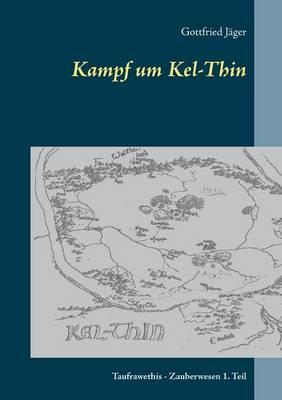 Kampf um Kel-Thin (Paperback)
