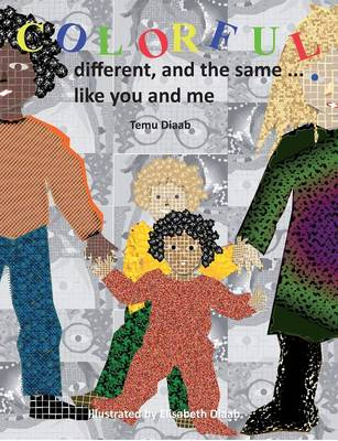 Colorful, Different, and the Same ... (Paperback)
