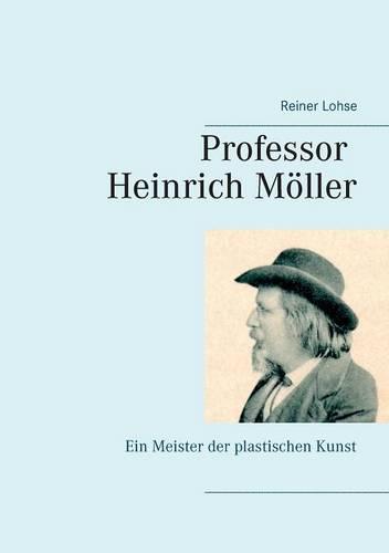 Professor Heinrich Moller (Paperback)