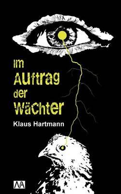 Im Auftrag Der Wachter (Paperback)