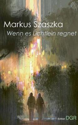 Wenn Es Lichtlein Regnet (Paperback)