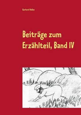 Beitrage Zum Erzahlteil, Band IV (Paperback)