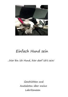 Einfach Hund Sein (Paperback)