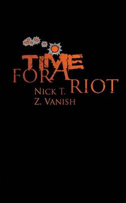 Time for a Riot (Paperback)