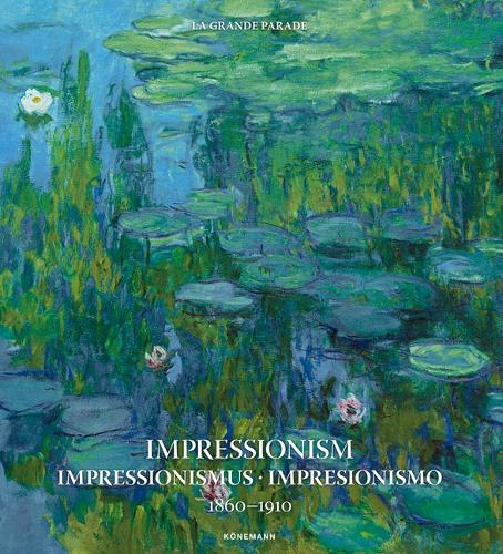 Impressionism 1860-1910 - Art Periods & Movements (Hardback)