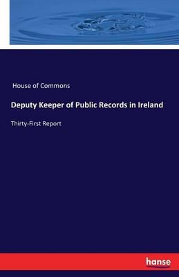 Deputy Keeper of Public Records in Ireland (Paperback)