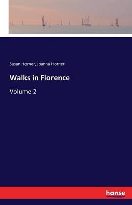 Walks in Florence (Paperback)