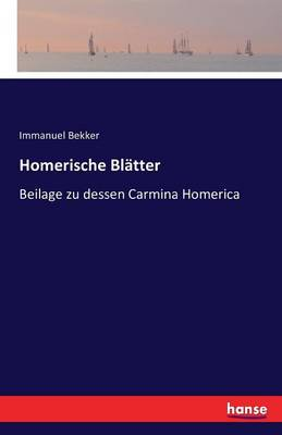 Homerische Bl tter (Paperback)