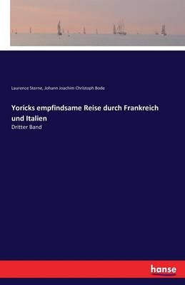 Yoricks Empfindsame Reise Durch Frankreich Und Italien (Paperback)
