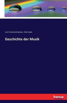 Geschichte Der Musik (Paperback)