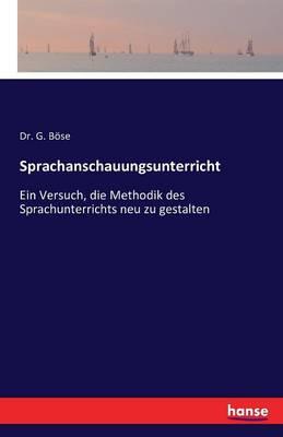 Sprachanschauungsunterricht (Paperback)