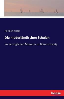 Die Niederl ndischen Schulen (Paperback)