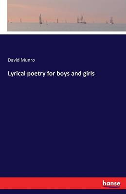 Lyrical Poetry for Boys and Girls (Paperback)