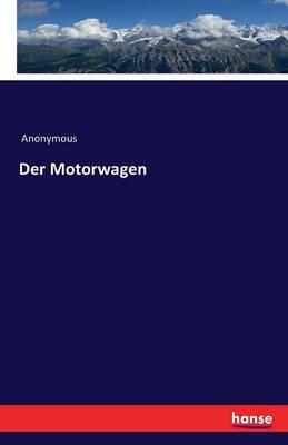 Der Motorwagen (Paperback)