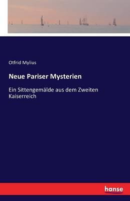 Neue Pariser Mysterien (Paperback)