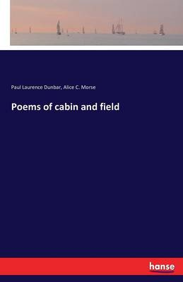 Poems of Cabin and Field (Paperback)