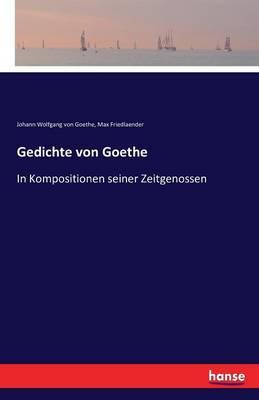 Gedichte Von Goethe (Paperback)